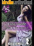 Futa Guide (Futa in the Forest 2): (A Futa-on-Female, Paranormal, Werebear, BBW Erotica)