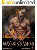 Maverik's Ashes (Avaleigh's Boys Book 4)