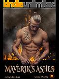 Maverik's Ashes (Avaleigh's Boys Book 4)