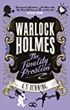 Warlock Holmes - The Finality Problem