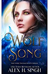 Wolf Song: They were two halves of a whole... Kindle Edition