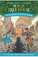 Earthquake in the Early Morning (Magic Tree House Book 24) Kindle Edition