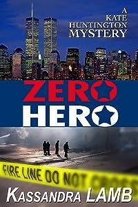 ZERO HERO (The Kate Huntington Mystery series Book 6)