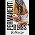 Permanent Bliss