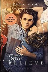 I Still Believe: A Memoir Kindle Edition