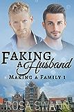 Faking a Husband (Making a Family 1) (English Edition)