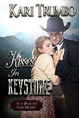 Kisses in Keystone (Seven Brides of South Dakota Book 2)
