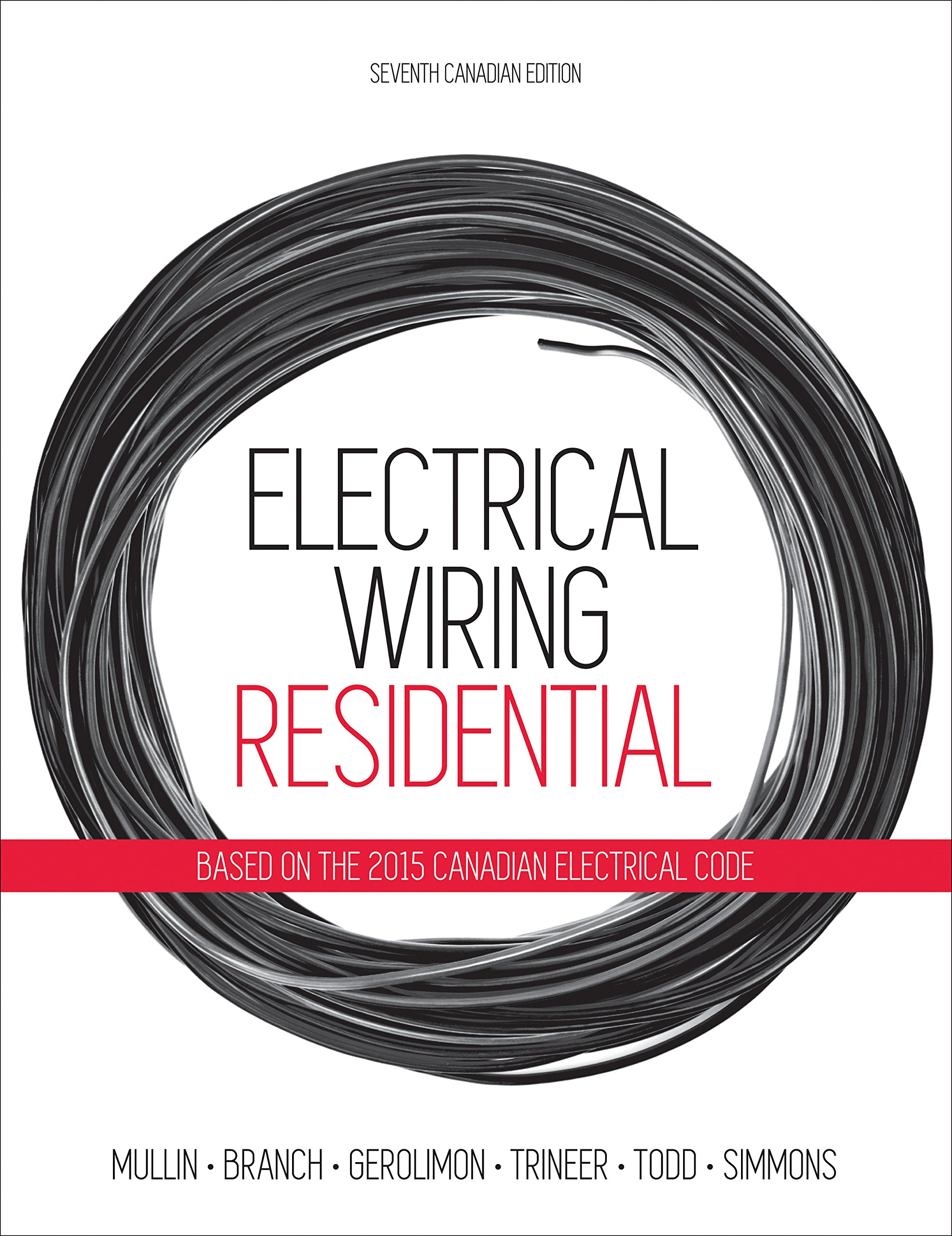 Electrical Wiring Residential Ray Mullin Tony Branch Sandy Basic On In The Home Gerolimon Craig Trineer Bill Todd Phil Simmons 9780176570453 Books
