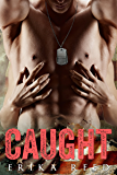 Caught (Tactical Enforcers Agency Book 1)