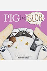 Pig the Slob (Pig the Pug) Kindle Edition