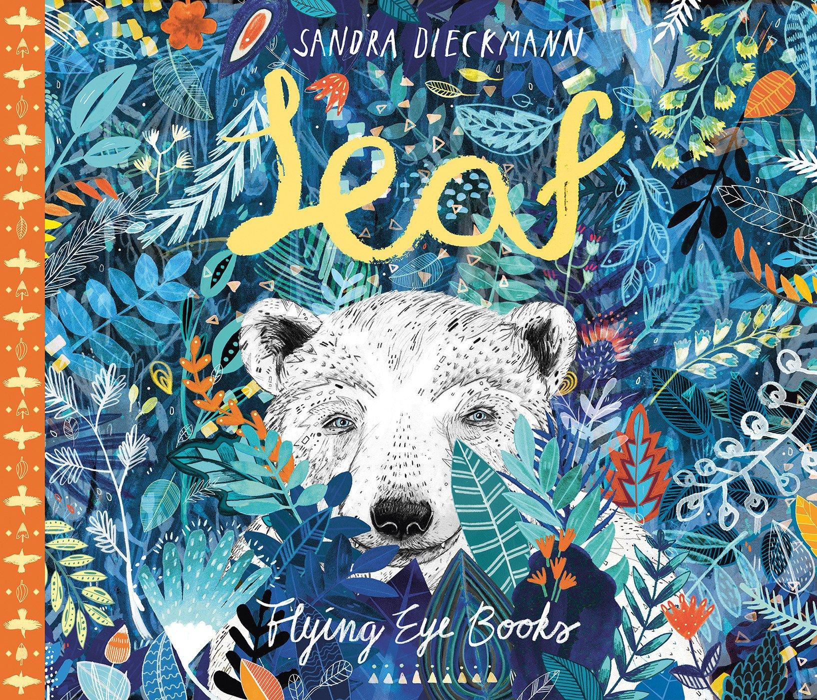 Leaf: Amazon.co.uk: Sandra Dieckmann: Books