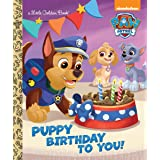 Puppy Birthday to You! (Paw Patrol) (Little...