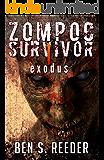 Zompoc Survivor: Exodus