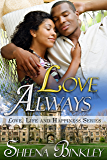 Love Always (Love, Life, & Happiness Book 5)