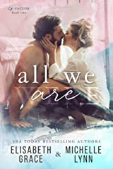 All We Are (Ex-Factor Duet Book 2) Kindle Edition