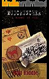 Mudcruncher: A Novel of WWI