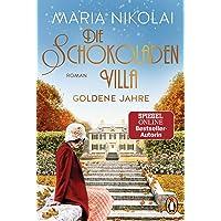 Die Schokoladenvilla – Goldene Jahre: Roman (Die Schokoladen-Saga, Band 2)