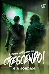 Crescendo!: An Austerley & Kirkgordon Adventure Kindle Edition
