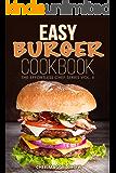 Easy Burger Cookbook
