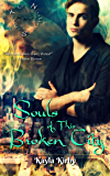 Souls of This Broken City (The Necklace Series Book 1)
