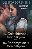 The Coincidence of Callie and Kayden/The Redemption of Callie and Kayden (English Edition)