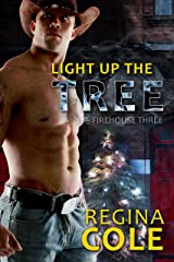 Light Up The Tree (Firehouse Three Book 3) Kindle Edition