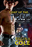 Light Up The Tree (Firehouse Three Book 3)