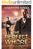 The Perfect Whore (Storm and Lightning Book 1)