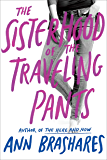 Sisterhood of the Traveling Pants (Sisterhood Series)