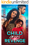 Child of His Revenge: A BWWM Romance