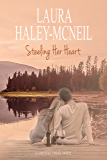Steeling Her Heart (Crystal Creek Book 4)