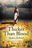Thicker Than Blood (Marchwood Vampire Series Book 2) (English Edition)