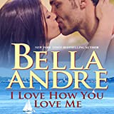 I Love How You Love Me: Seattle Sullivans, Book 4