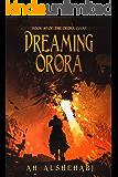 Dreaming Orora (Orora Game Book 1)