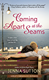 Coming Apart at the Seams (RILEY O'BRIEN & CO)