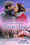 New Year's Resolution: One To Keep (River's Sigh B & B Book 7)