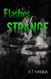 Flashes of Strange: a short story collection
