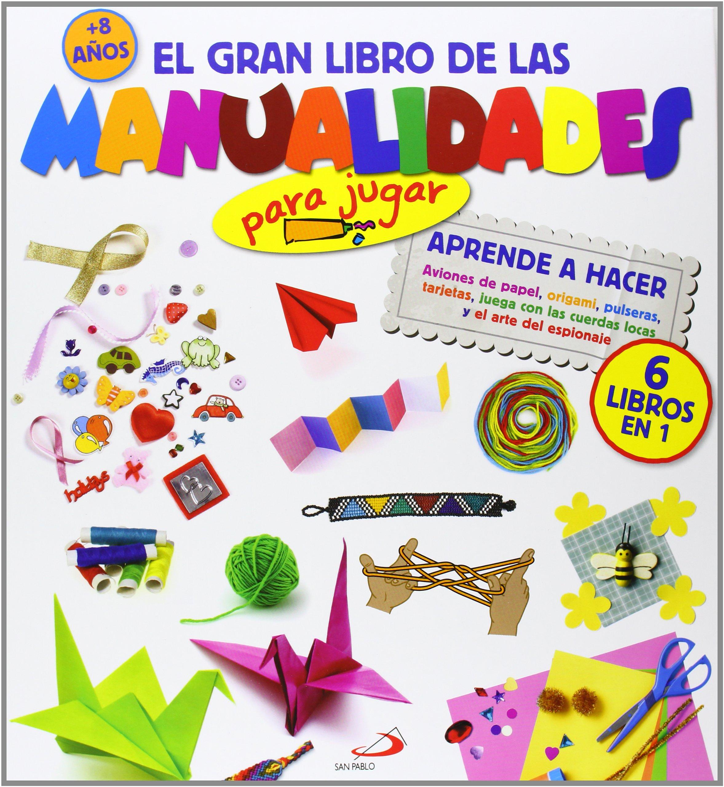 0718a58b3790 El gran libro de las manualidades para jugar : Aprende a hacer ...