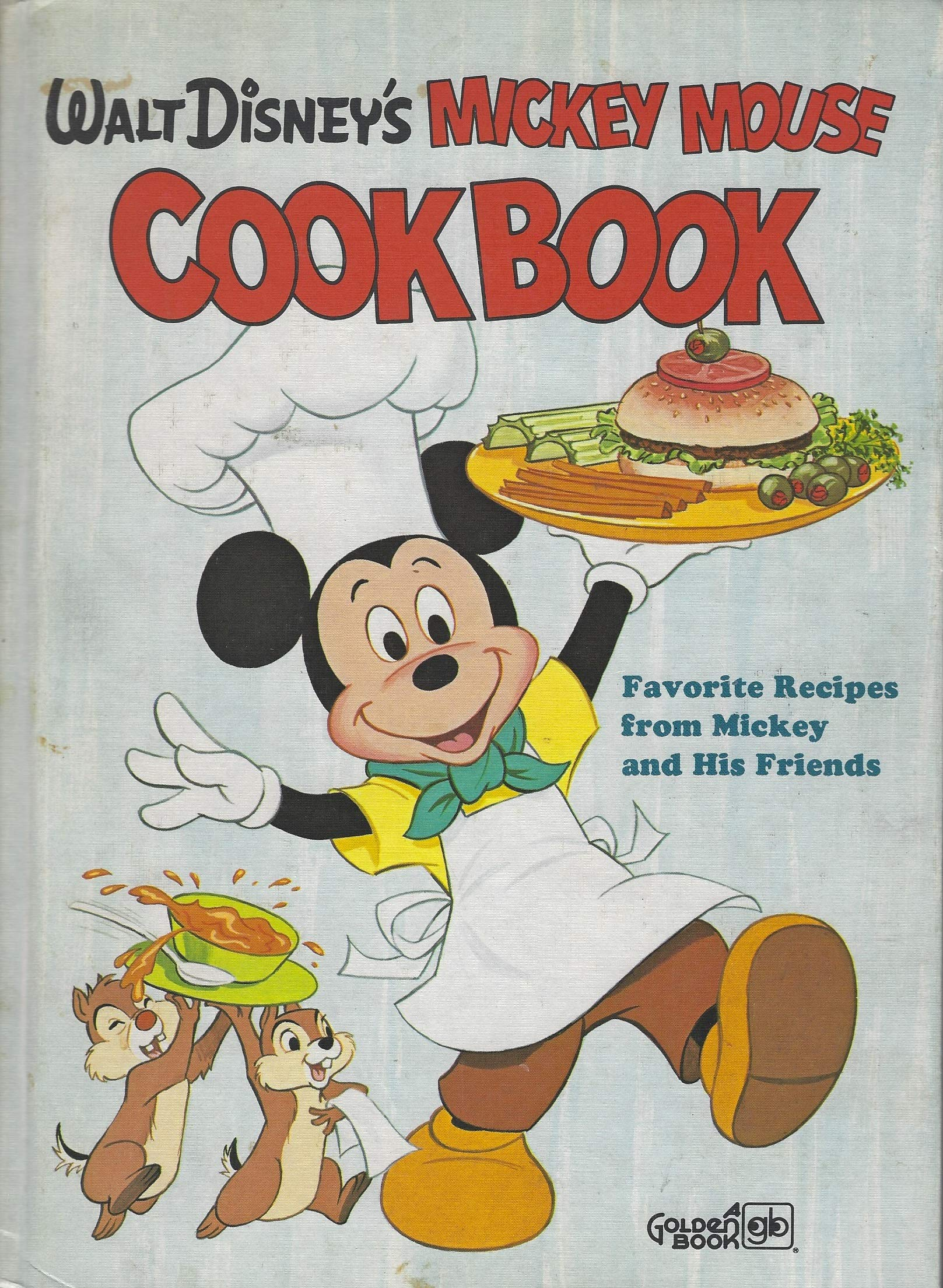 Walt Disney's Mickey Mouse Cookbook: Favorite Recipes from Mickey and His Friends by Golden Books - Western Publishing
