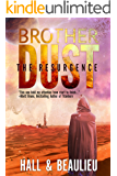 Brother Dust: The Resurgence