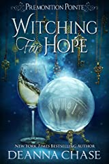 Witching For Hope: A Paranormal Women's Fiction Novel (Premonition Pointe Book 2) Kindle Edition