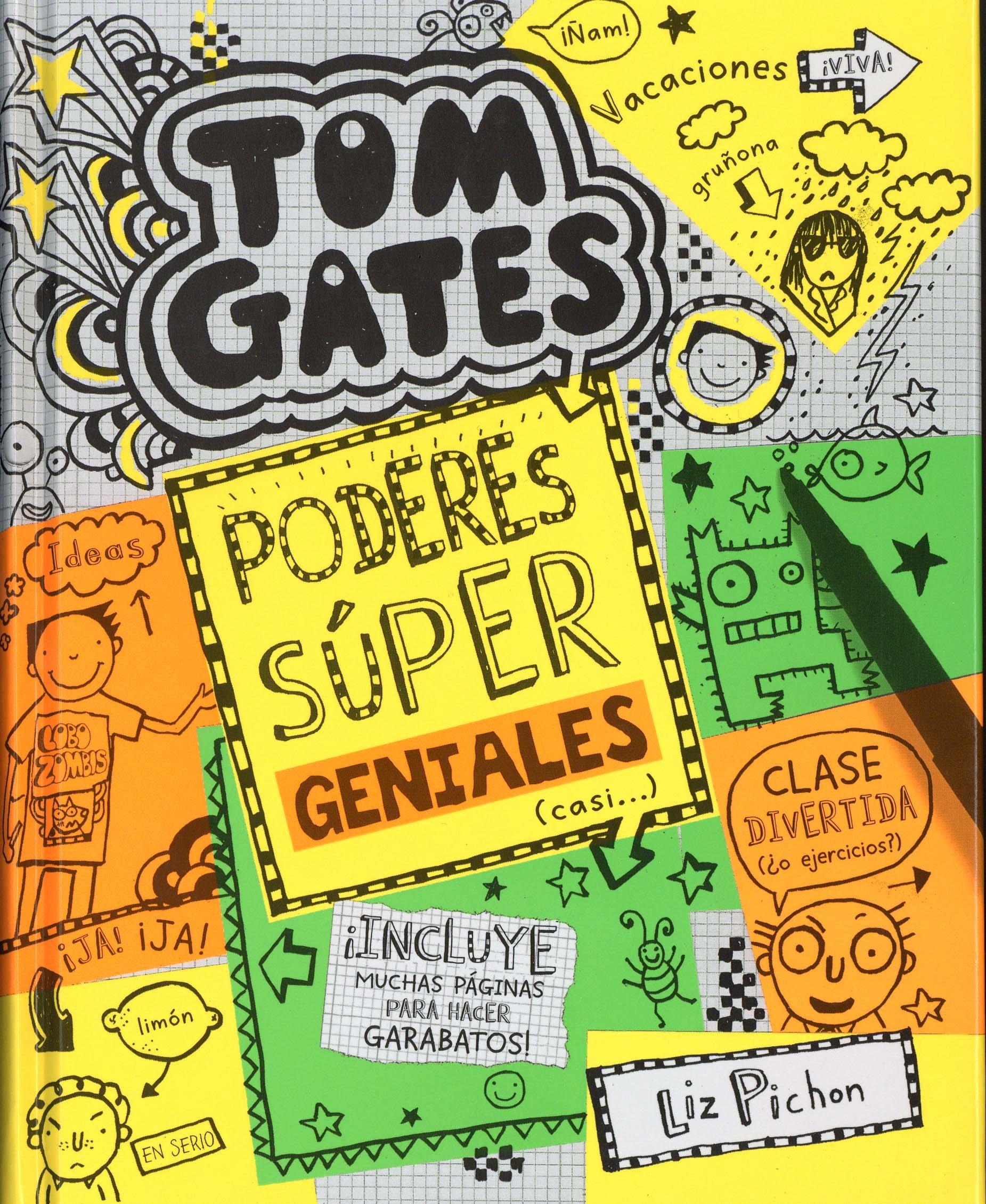 Castellano - A Partir De 10 Años - Personajes Y Series - Tom Gates:  Amazon.es: Liz Pichon, Daniel Cortés Coronas: Libros