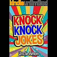Knock Knock Jokes: 100+ Funny Jokes for Kids (Best Knock Knock Jokes Book 1)