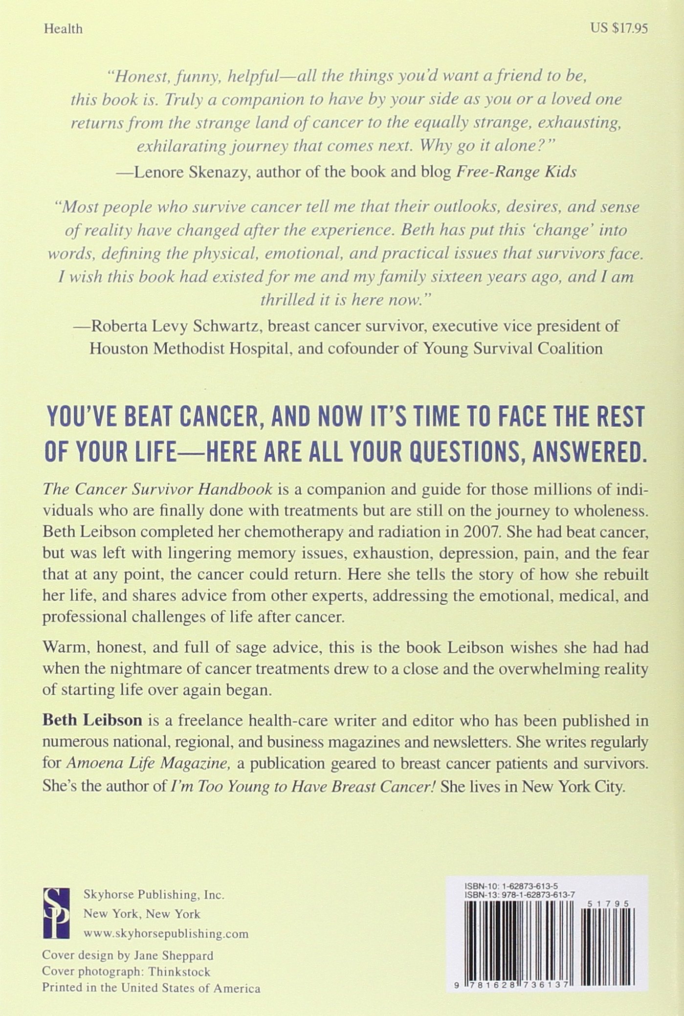 The Cancer Survivor Handbook: Your Guide to Building a Life After Cancer:  Beth Leibson: 0884439582296: Amazon.com: Books