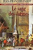 Le sang des farines : Nº6 : Une enquête de Nicolas Le Floch