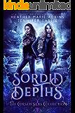 Sordid Depths (The Cursed Seas Collection)