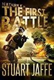 The First Battle (Nathan K Book 5)
