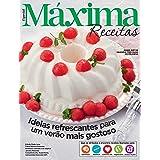 Revista Máxima Receitas - Ideias refrescantes para um verão mais gostoso