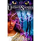 The Ultimate Sacrifice (The Gifted Teens Series Book 1)