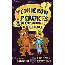 Adiós para siempre, muchachita rubia (Y comieron perdices nº 7) (Spanish Edition) Jan 16, 2014